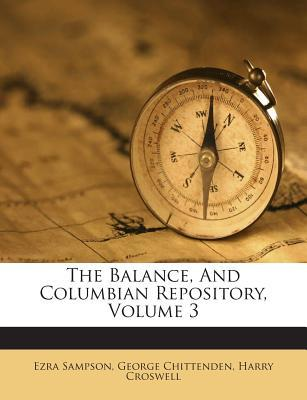 The Balance, and Columbian Repository, Volume 3