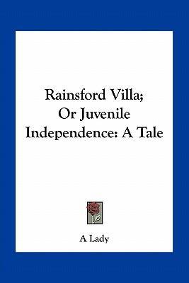 Rainsford Villa; Or ...