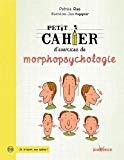 Petit cahier d'exercices de morphopsycologie