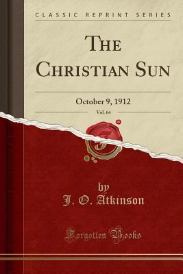 The Christian Sun, Vol. 64
