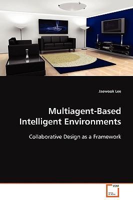 Multiagent-based Intelligent Environments