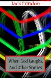 When God Laughs, and...