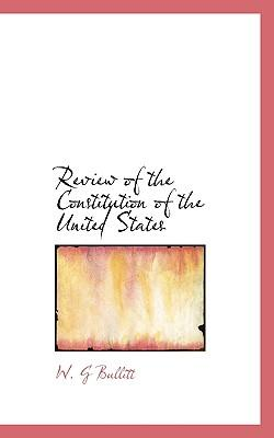 Review of the Constitution of the United States