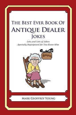 The Best Ever Book of Antique Dealer Jokes