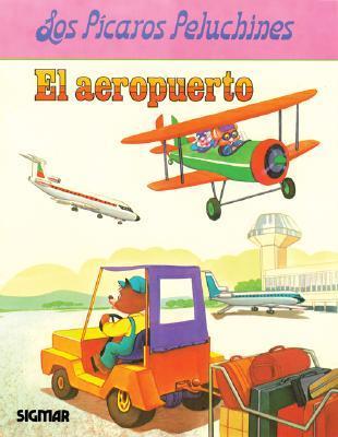 El Aeropuerto/the Airport