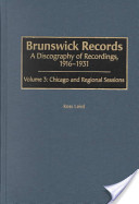 Brunswick Records: Chicago and regional sessions