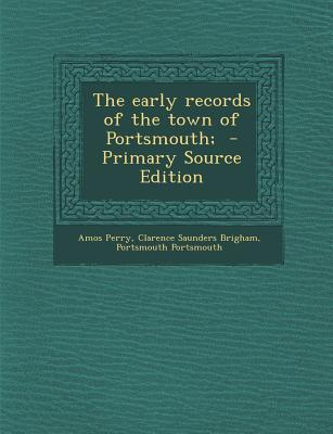 Early Records of the Town of Portsmouth;