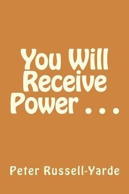 You Will Receive Pow...