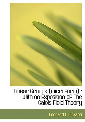 Linear Groups [Microform]