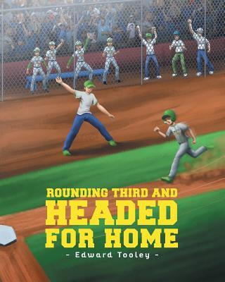Rounding Third and Headed for Home