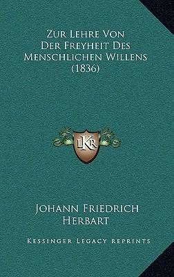 Zur Lehre Von Der Freyheit Des Menschlichen Willens (1836)