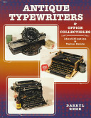 Antique Typewriters and Office Collectibles