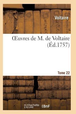 Oeuvres de M. de Voltaire. Tome 22