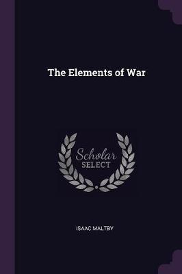 The Elements of War