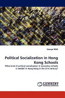 Political Socialization in Hong Kong Schools