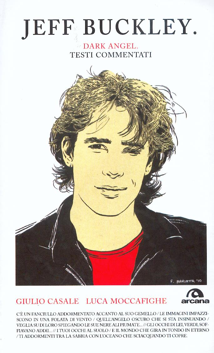 Jeff Buckley. Dark Angel. Testi commentati