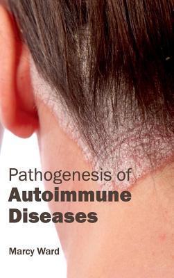 Pathogenesis of Autoimmune Diseases
