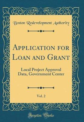 Application for Loan and Grant, Vol. 2