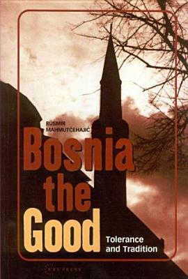 Bosnia the Good