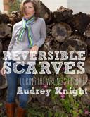 Reversible Scarves