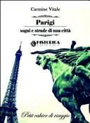 Parigi sogni e strade di una città