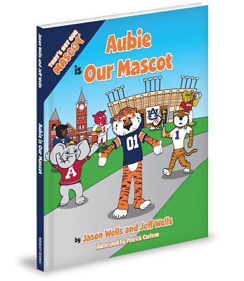 Aubie Is My Mascot