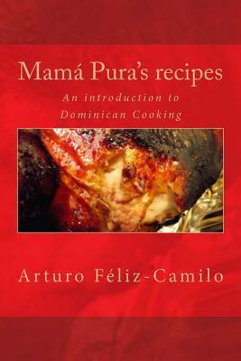 Mamá Pura's Recipes