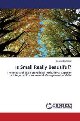 Is Small Really Beautiful?