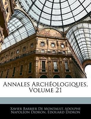 Annales Archologiques, Volume 21