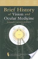 Brief History of Vision and Ocular Medicine