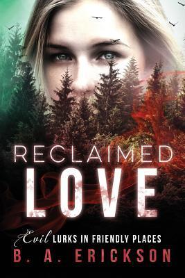 Reclaimed Love