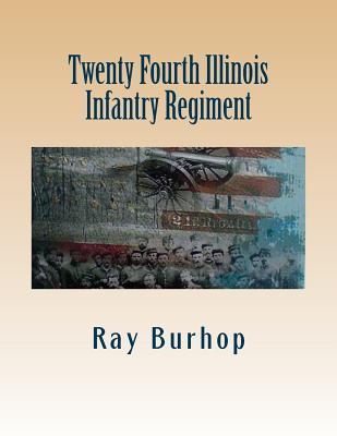 Twenty Fourth Illinois Infantry Regiment