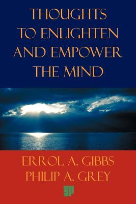 Thoughts to Enlighten and Empower the Mind