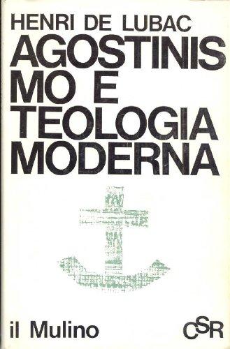 Agostinismo e teologia moderna