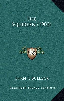 The Squireen (1903)
