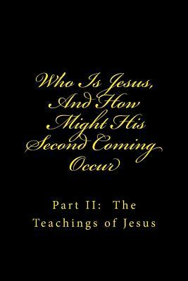 Who Is Jesus, and How Might His Second Coming Occur