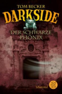 Darkside - Der schwarze Phonix