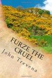 Furze the Cruel (Annotated Edition)