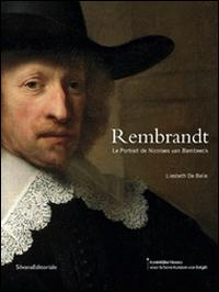 Rembrandt. Le portrait de Nicolaes van Bambeeck