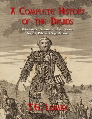 A Complete History of the Druids