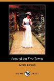 Anna of the Five Towns (Dodo Press)