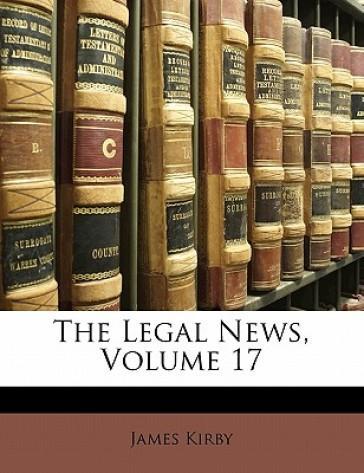 The Legal News, Volu...