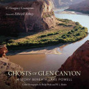 Ghosts of Glen Canyon