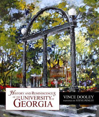 History & Reminiscences of the University of Georgia