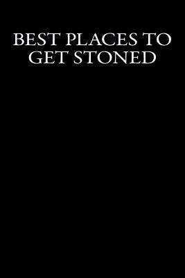 Best Places to Get Stoned