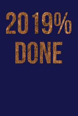 2019% Done