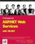 Professional ASP.NET Web Services with VB.NET