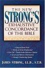The New Strong's Exhaustive Concordance Of The Bible Super Value Edition