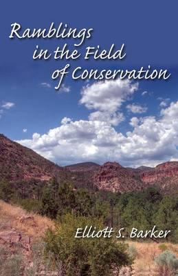 Ramblings in the Field of Conservation