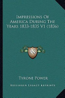 Impressions of America During the Years 1833-1835
